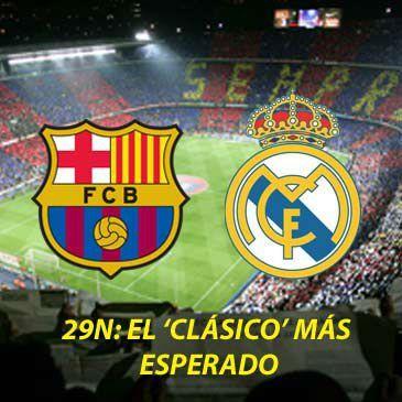 39 cl sico 39 barcelona real madrid toda la informaci n en for En que canal juega el barcelona