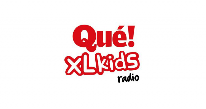 QUÉ XL KIDS RADIO