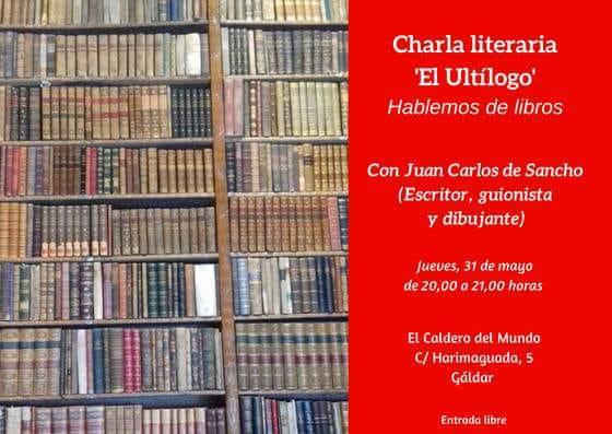 Juan Carlos de Sancho, nuevo invitado de la charla literaria 'El Ultílogo', donde los libros son los protagonistas