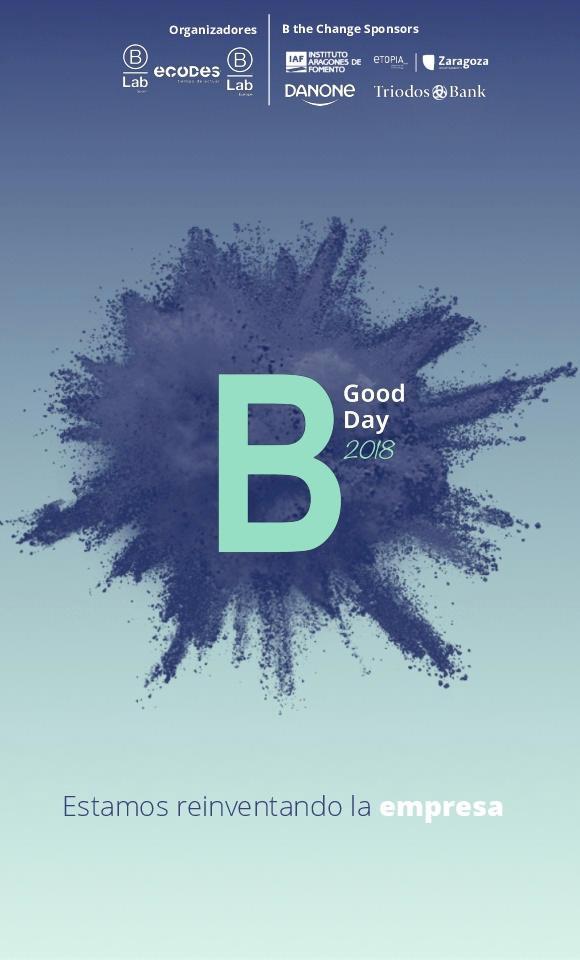 Zaragoza acoge en ETOPIA el B GOOD DAY, un evento para la reinvención empresarial