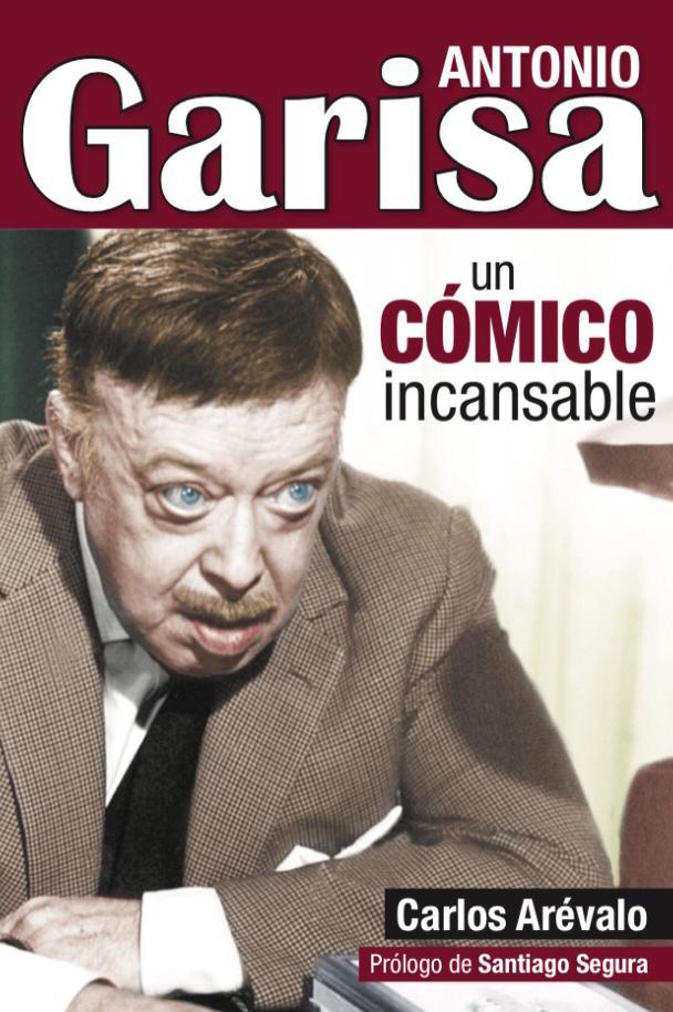 Se presenta con gran éxito la biografía del actor de cine y teatro Antonio Garisa