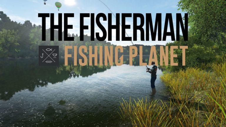 Análisis The Fisherman: Fishing Planet – El mejor simulador de pesca del mercado