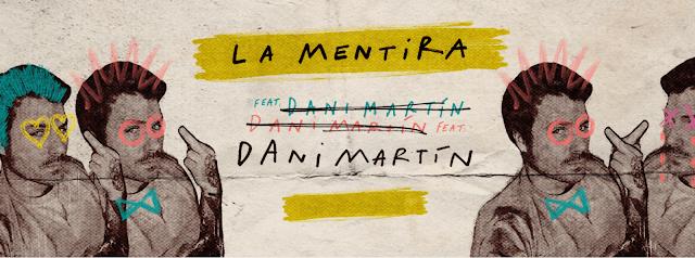 """LA MENTIRA"""" DE DANI MARTIN - Qué!"""