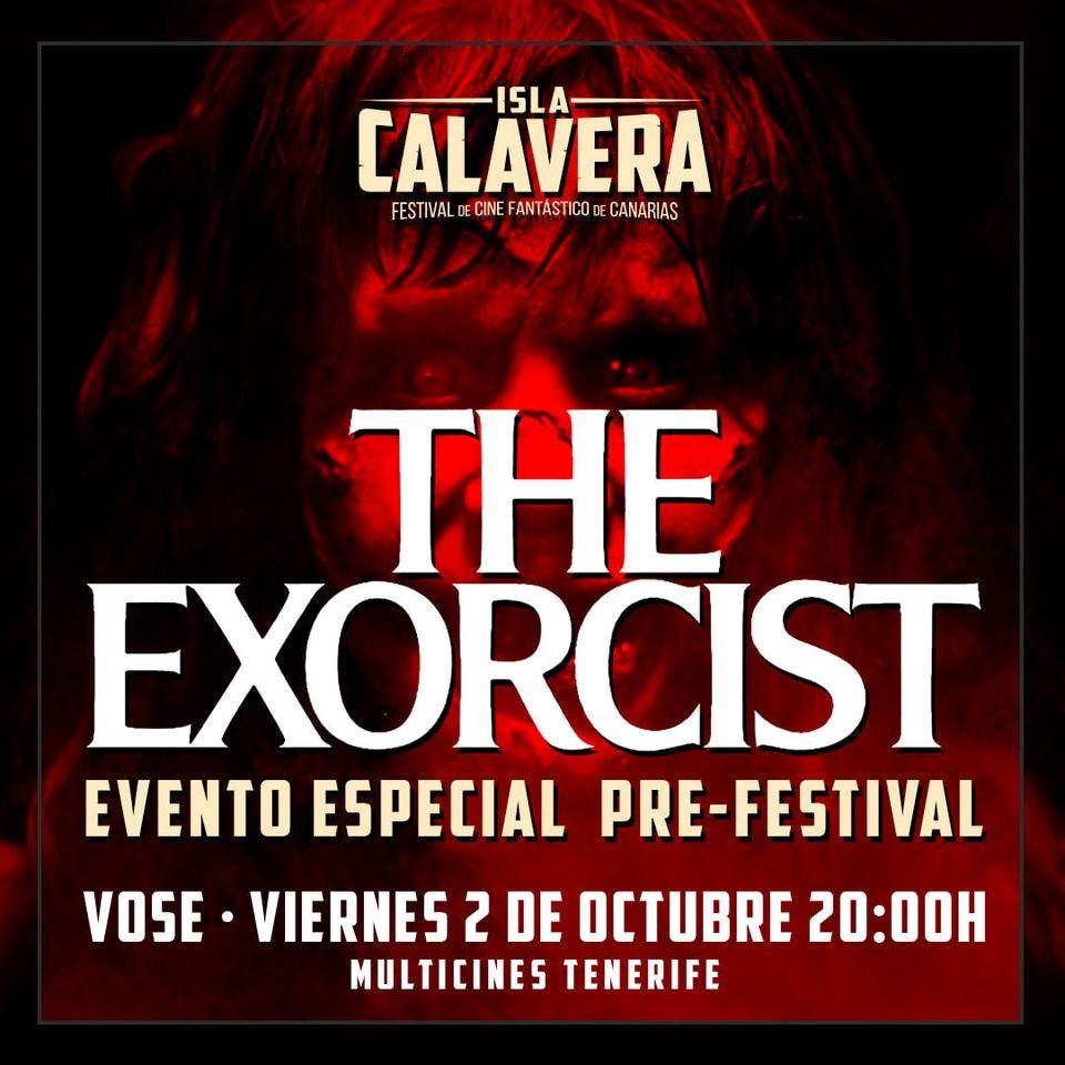 El Festival de Cine Fantástico de Canarias rinde homenaje a 'El Exorcista'