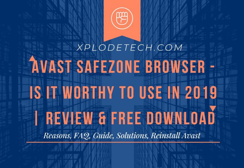 ¿Qué es Avast Safe Browser?