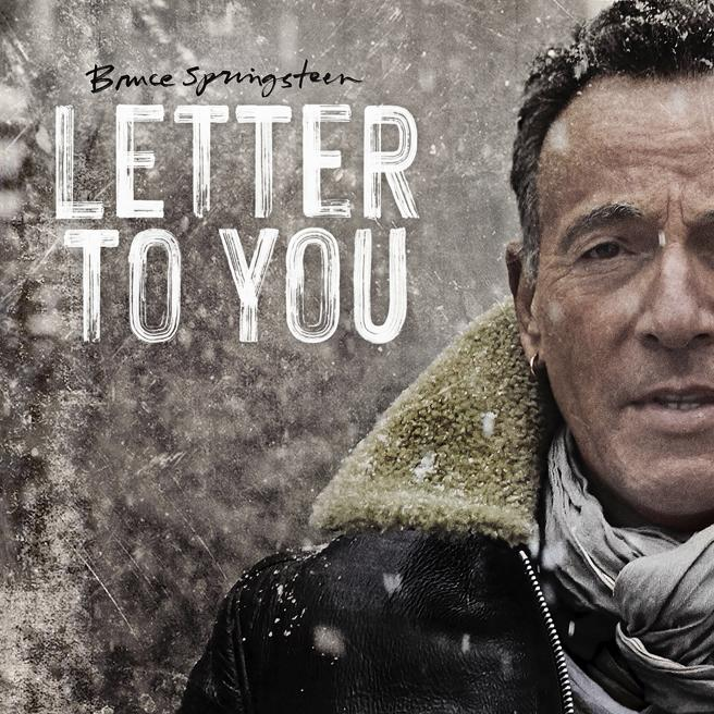 Letter to You Bruce Springsteen The E Street Band