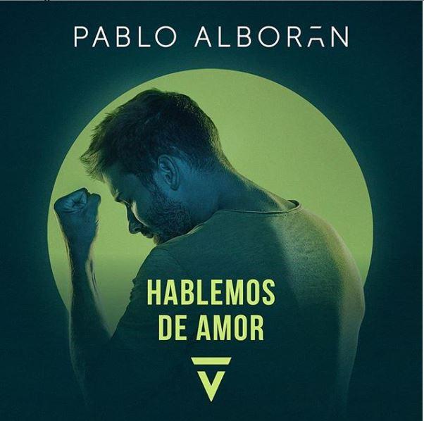 Pablo Alborán hablemos de amor