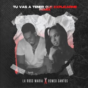 La Ross María Romeo Santos Tú vas a tener que explicarme (remix)