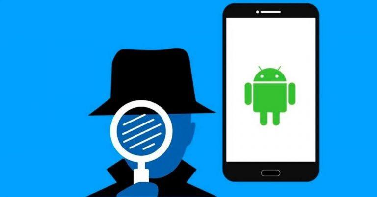 Cómo saber si espían mi móvil Android