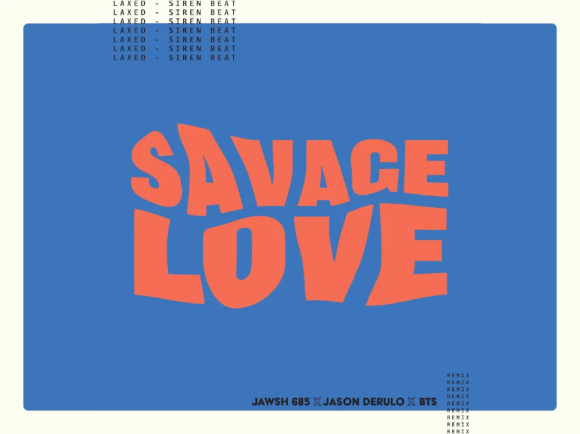 Savage love remix