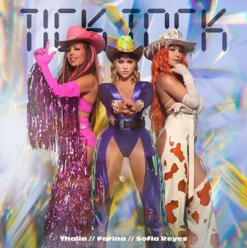 thalía tick tock farina sofía reyes Latin Music Queens