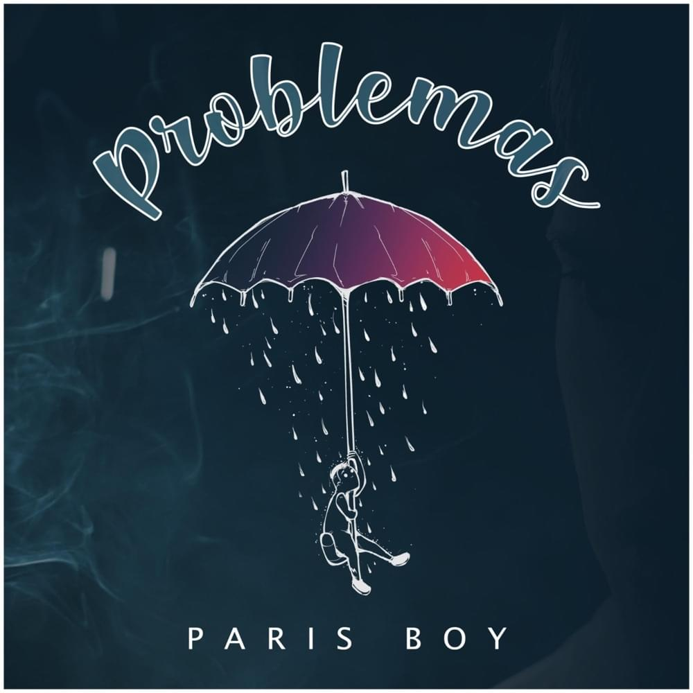 Paris Boy Problemas
