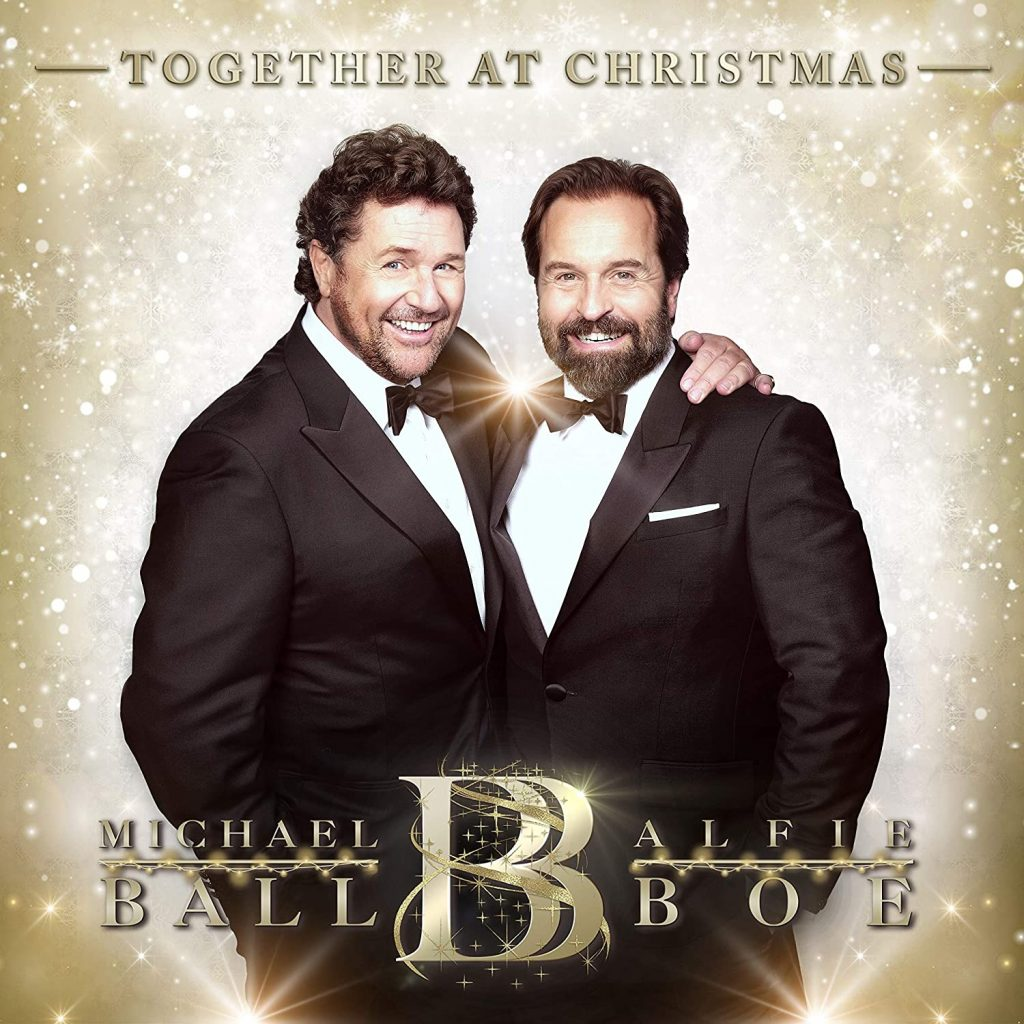 Michael Ball Alfie Boe  Together At Christmas