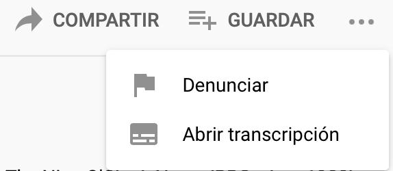 Opción para ver la transcripción de vídeos en Youtube