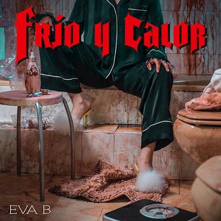 Eva B frío y calor