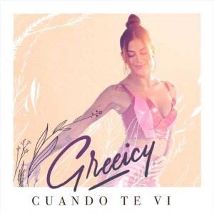 Greeicy Cuando te vi