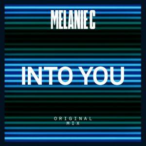 Melanie C Into you