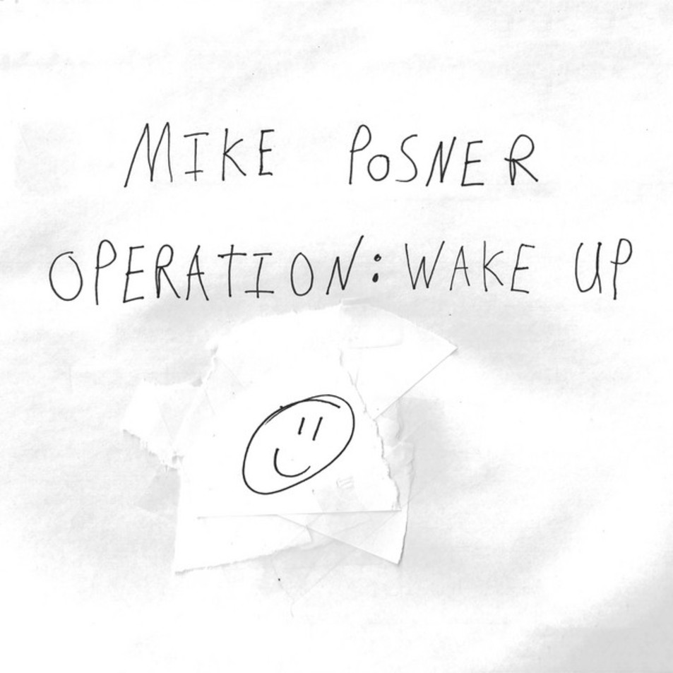 Mike Posner Operation Wake Up
