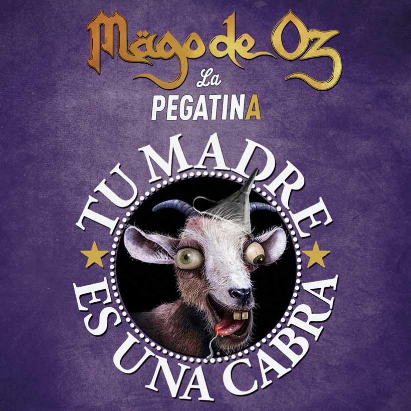 Mägo de Oz  La Pegatina Tu madre es una cabra