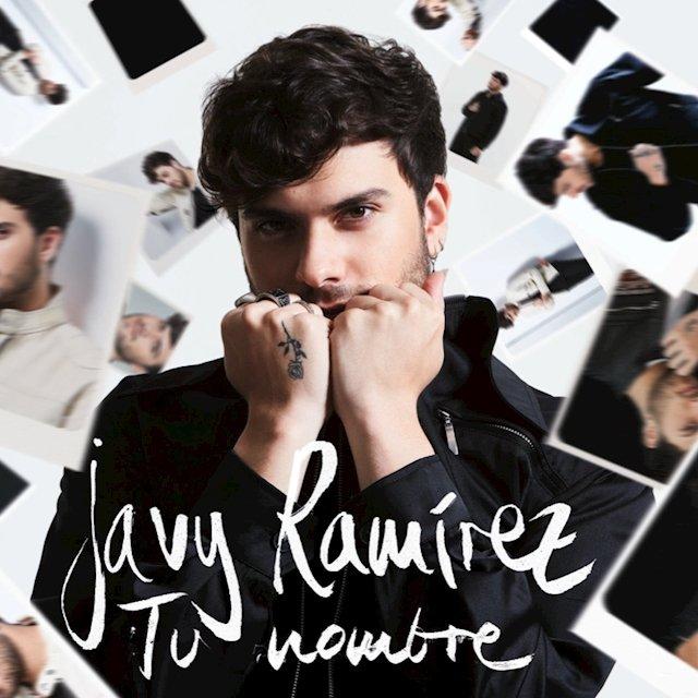 Javy Ramírez tu nombre Lo que nunca te pude contar