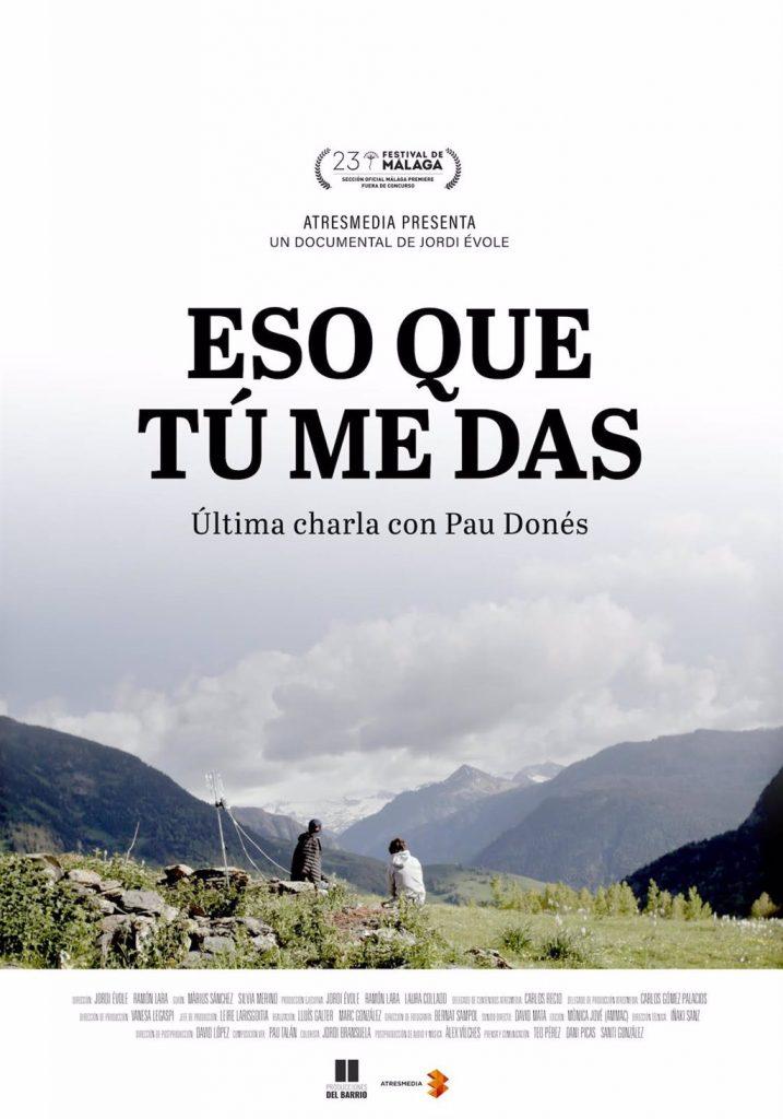Cartel oficial de 'Eso que tu me das' con Jordi Évole y Pau Donés.
