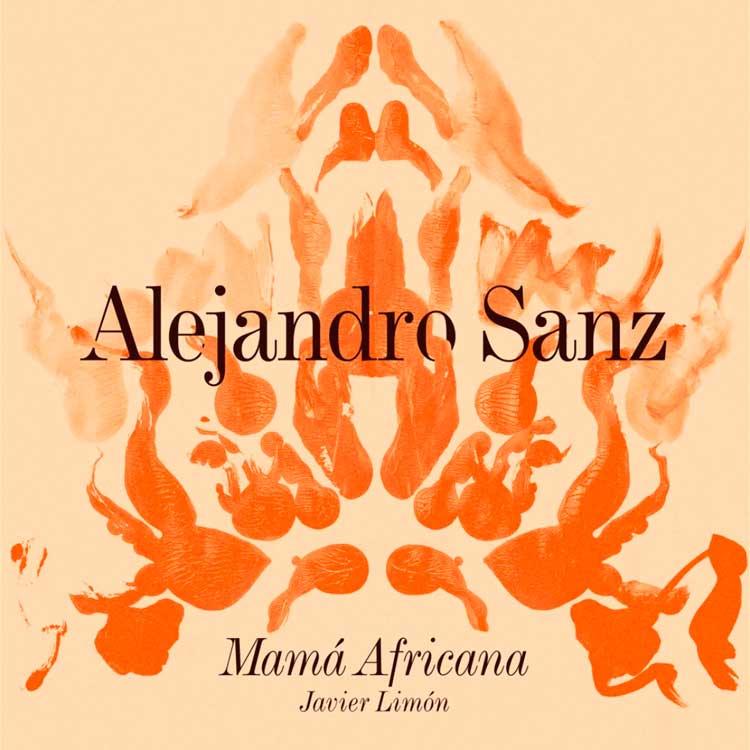 Alejandro Sanz Mamá africana
