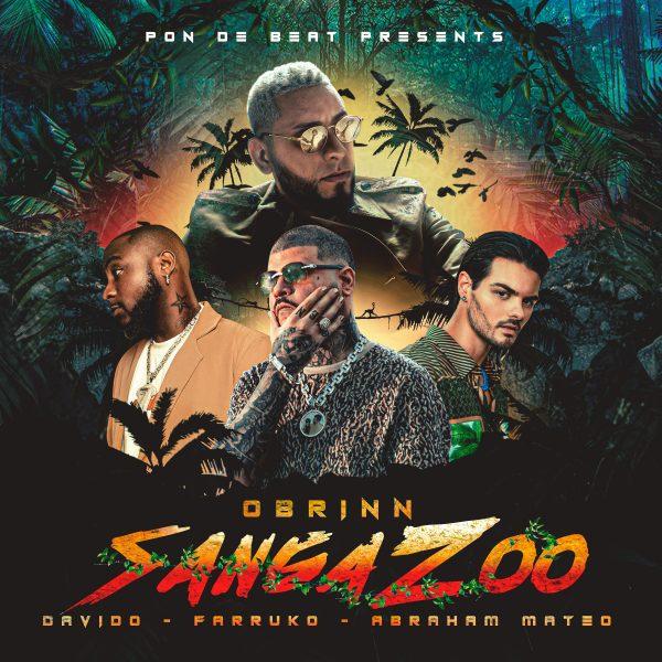 Abraham Mateo  DaVido  Obrinn  Farruko Sanga Zoo