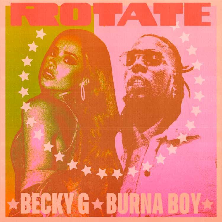 Becky G  Burna Boy Rotate
