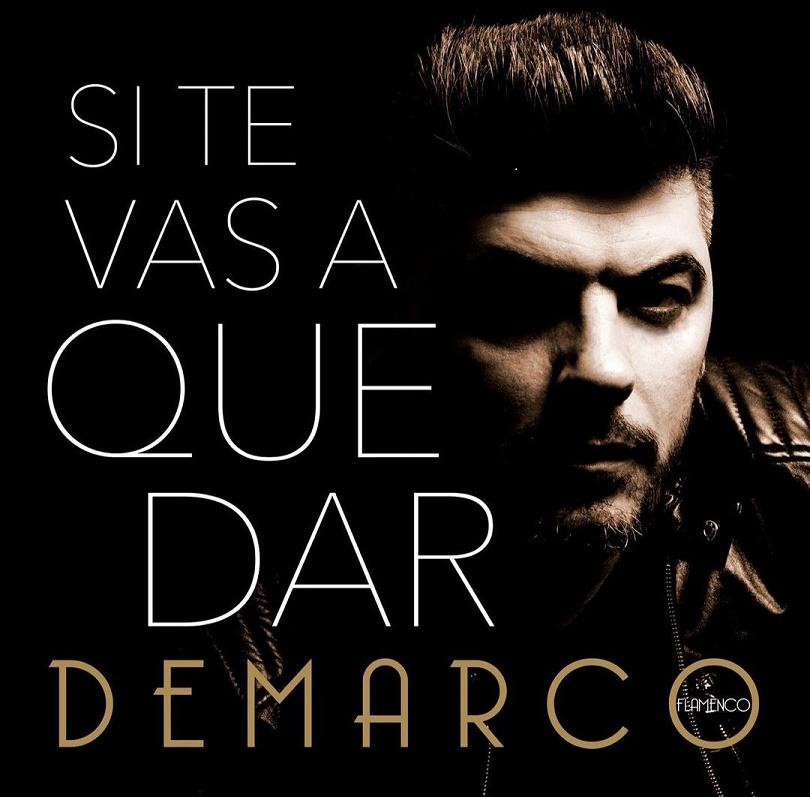 DeMarco Flamenco 'Si te vas a quedar'