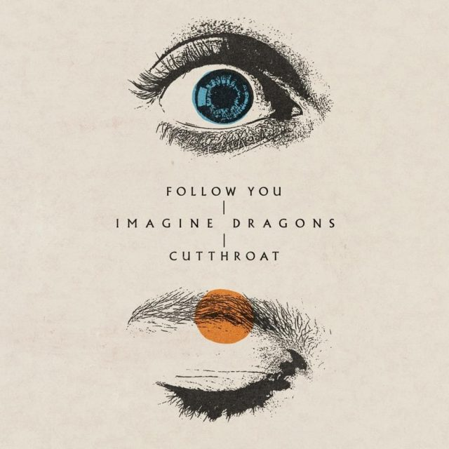 Imagine Dragons Follow you Cutthroat