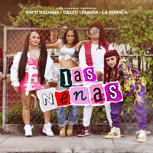 Natti Natasha Las nenas Cazzu Farina  La Duraca