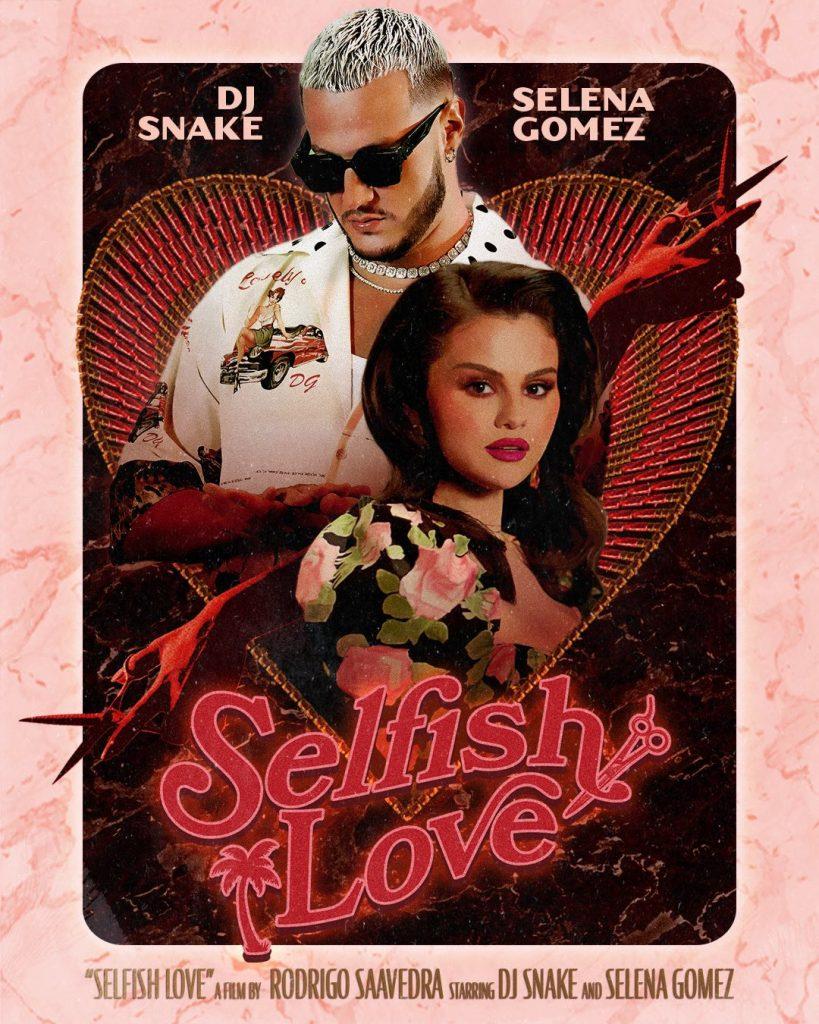 Selena Gomez Selfish Love DJ Snake