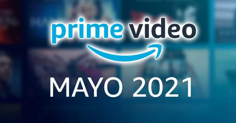 Amazon Prime Vídeo: estrenos de mayo que no te puedes perder