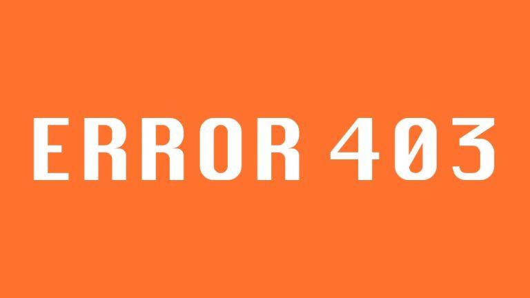 Cómo solucionar el error 403 de Google