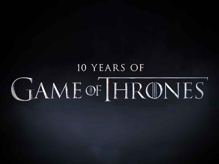 Juego de Tronos: todo lo que ha preparado HBO para celebrar sus 10 años