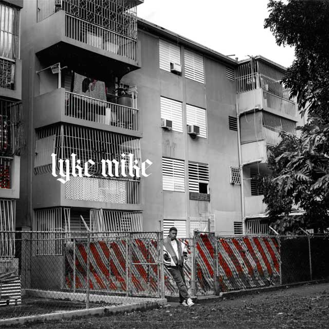 Myke Towers > Lyke Mike
