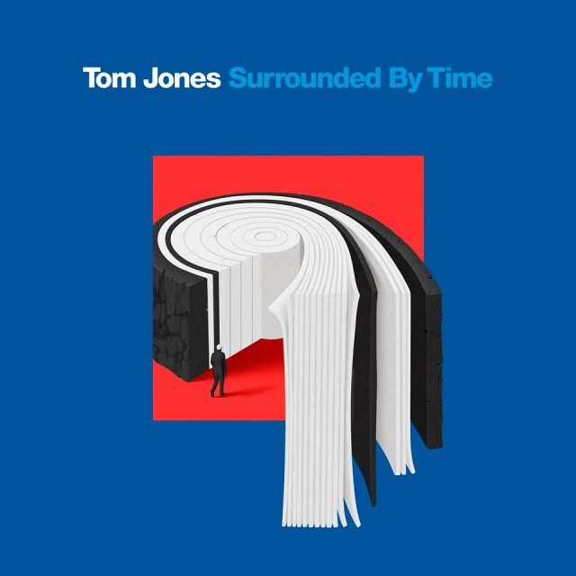 "Tom Jones y ""Surrounded by time"""