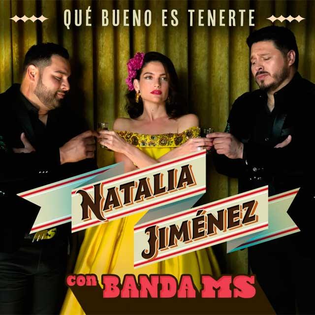 Natalia Jiménez Que bueno es tenerte