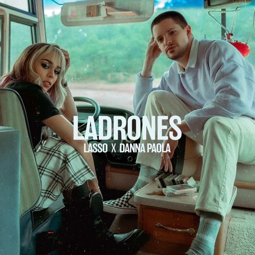 Danna Paola Lasso Ladrones