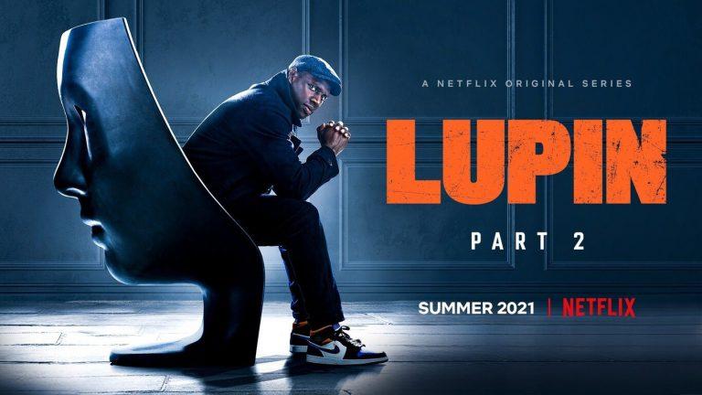 Lupin: fecha de estreno de la Temporada 2 en Netflix