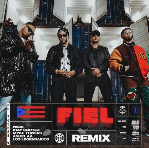 'Fiel (Remix)' de Los Legendarios ft. Myke Towers, Wisin, Jhay Cortez, Anuel AA