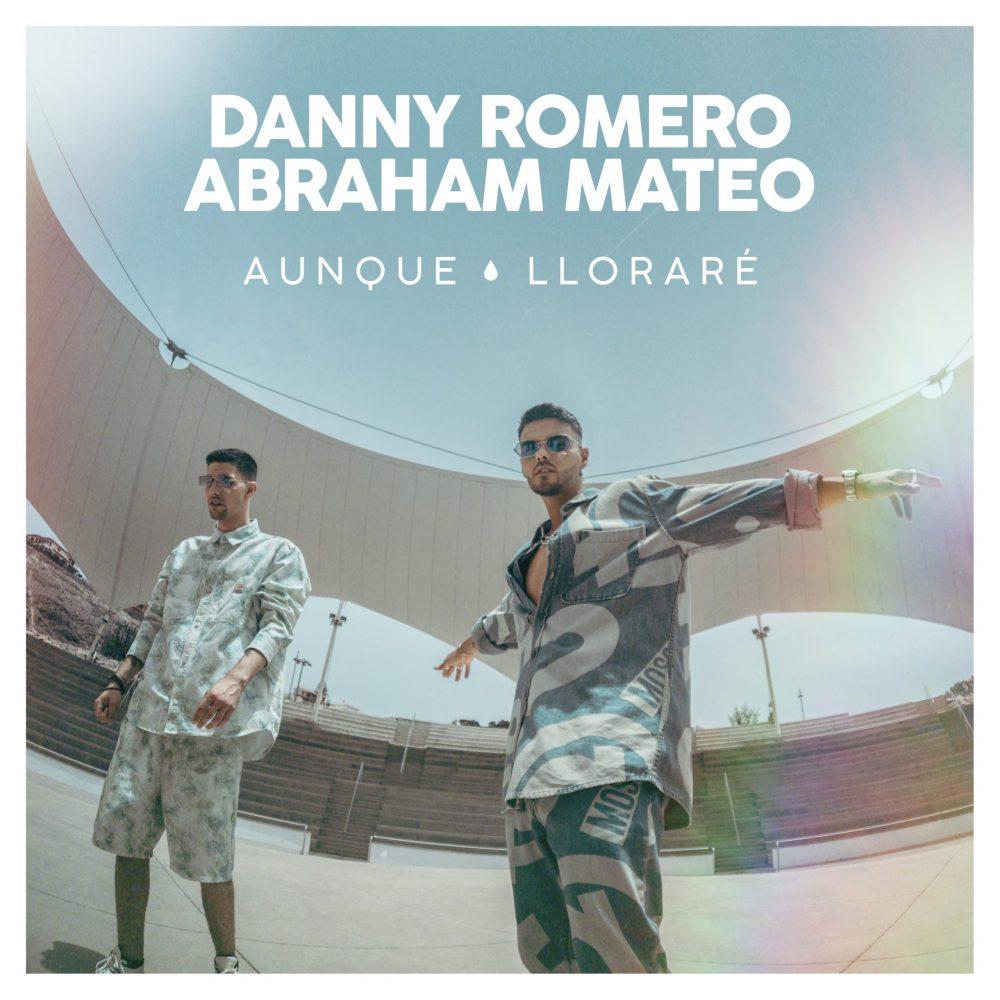 Abraham Mateo Danny Romero   Aunque Lloraré