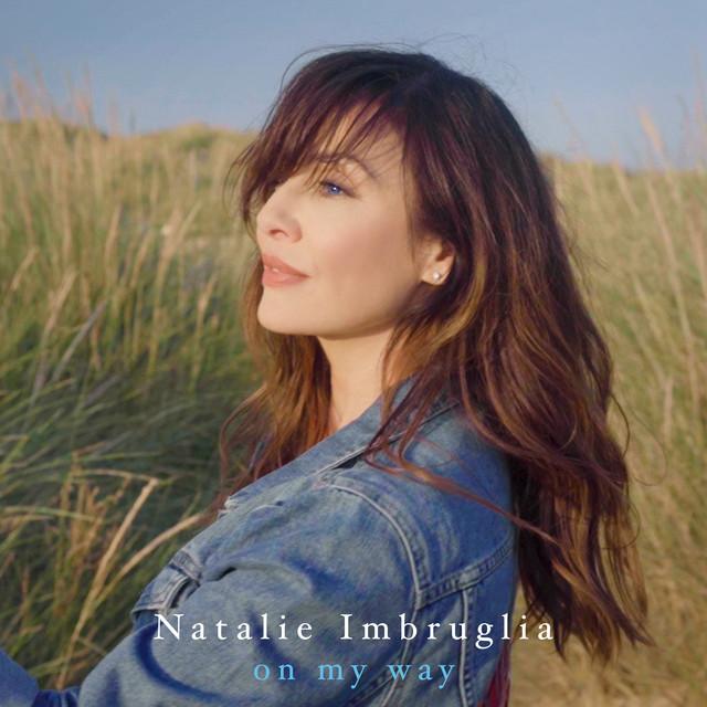 Natalie Imbruglia On My Way