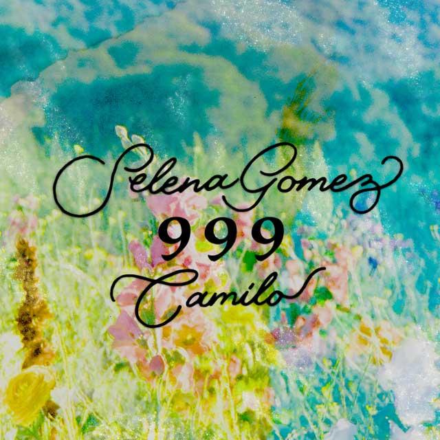 Selena Gómez Camilo 999