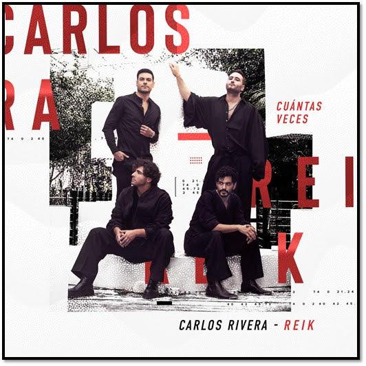 Carlos Rivera Reik  Cuántas Veces