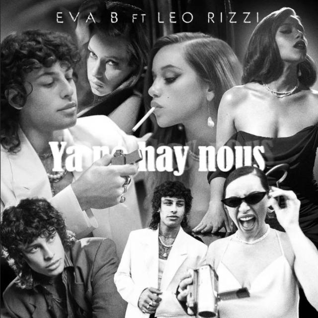 Eva b Leo Rizzi Ya No Hay Nous