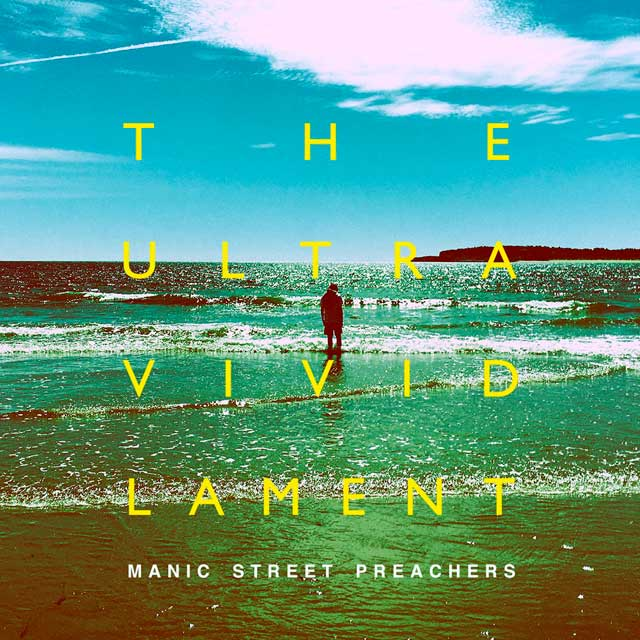Manic Street Preachers The ultra vivid lament