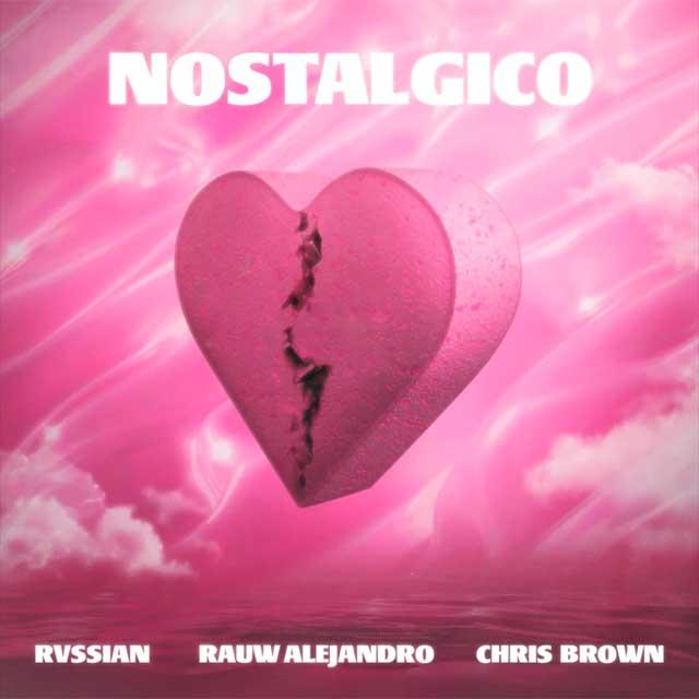 Rauw Alejandro  Chris Brown  Nostálgico Rvssian