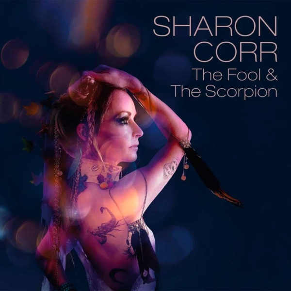 Sharon Corr the-fool-and-the-scorpion