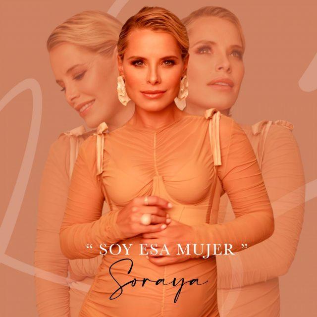 Soraya Arnelas soy esa mujer